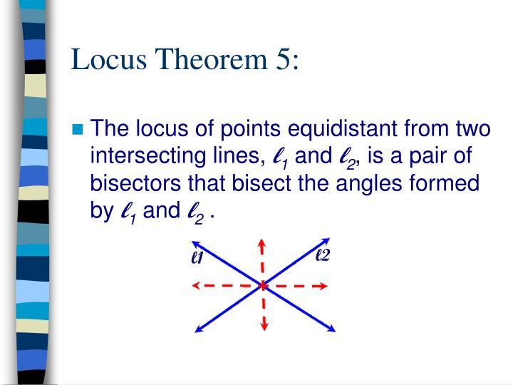 Locus Theorem 5: