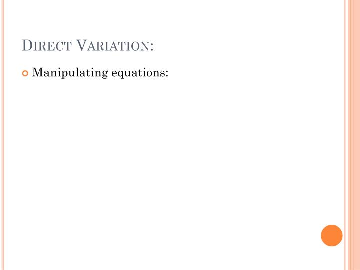Direct Variation: