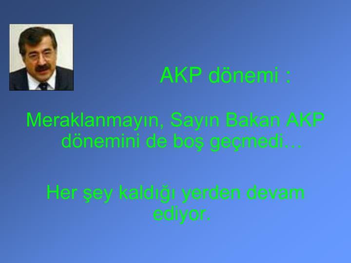 AKP dnemi :