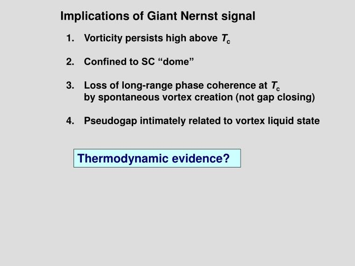 Implications of Giant Nernst signal