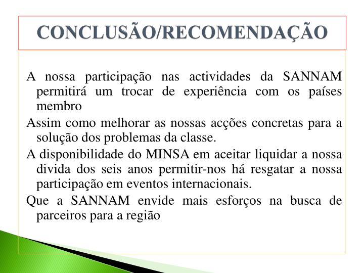 CONCLUSÃO/RECOMENDAÇÃO