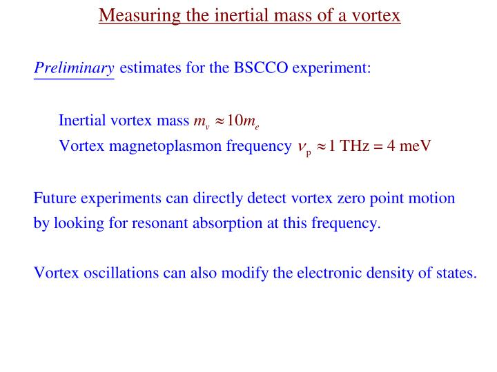 Measuring the inertial mass of a vortex