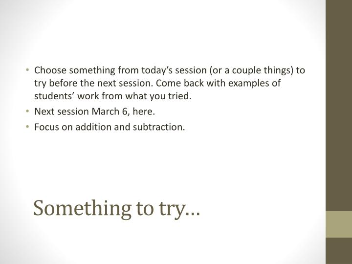 Something to try…