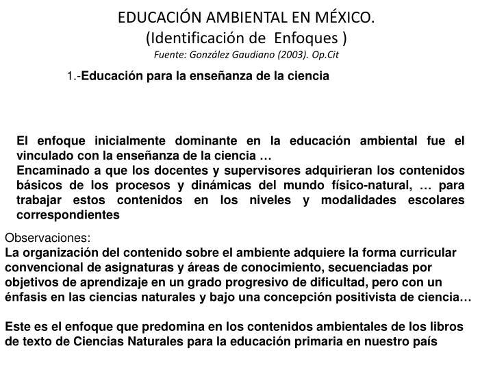 EDUCACIÓN AMBIENTAL EN MÉXICO.
