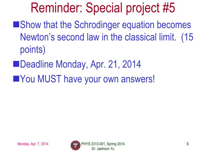 Reminder special project 5