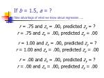 if b 1 5 a take advantage of what we know about regression1
