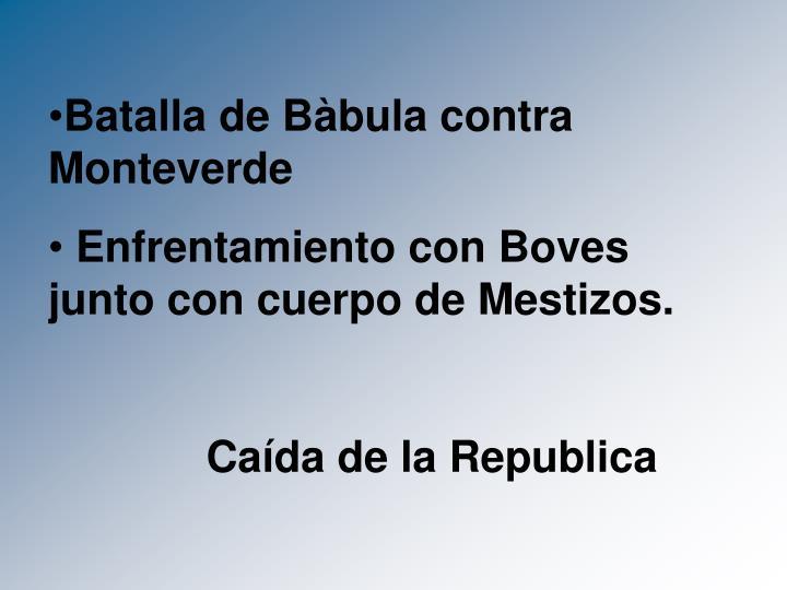 Batalla de Bàbula contra Monteverde
