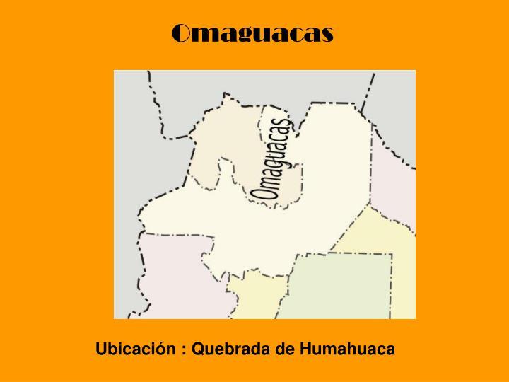 Omaguacas