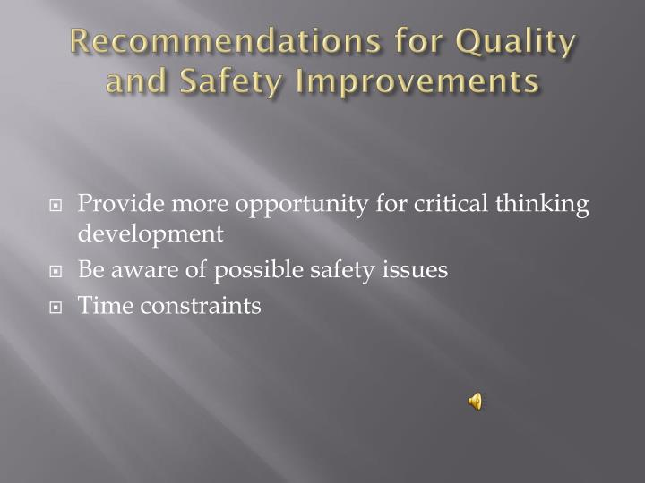 Recommendations for Quality and Safety Improvements