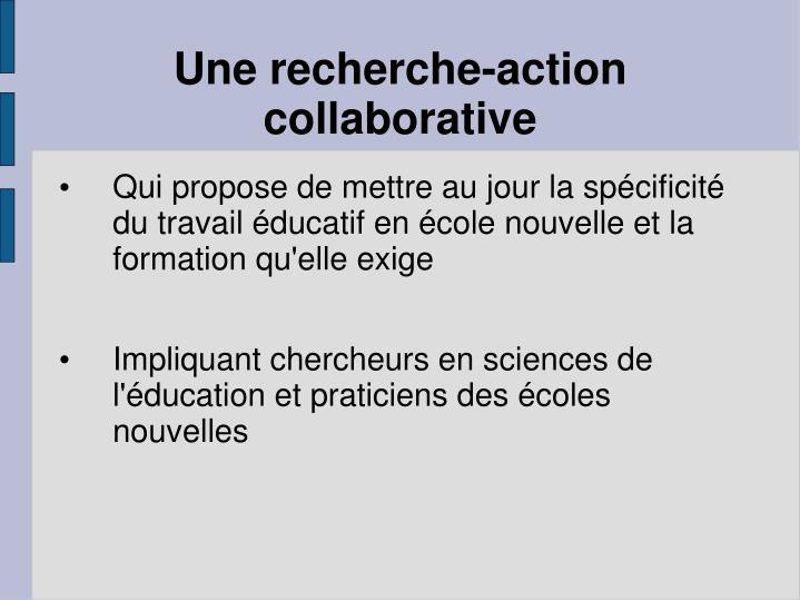 Une recherche-action collaborative