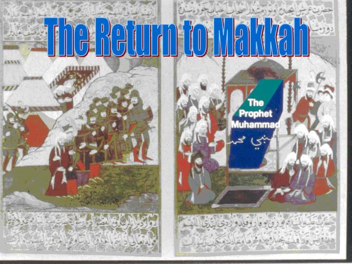 The Return to Makkah
