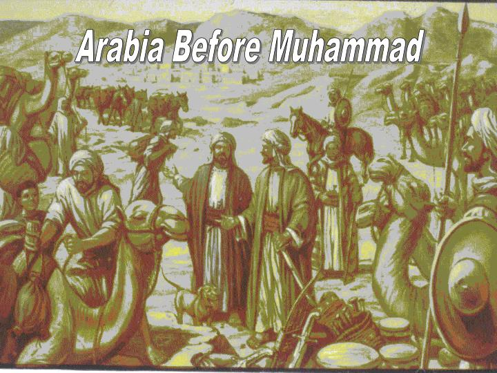 Arabia Before Muhammad