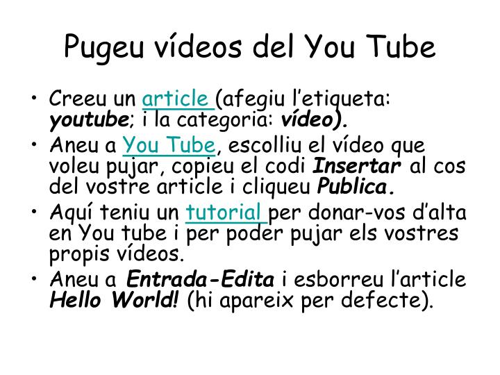 Pugeu vídeos del You Tube