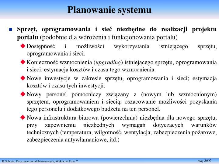 Planowanie systemu