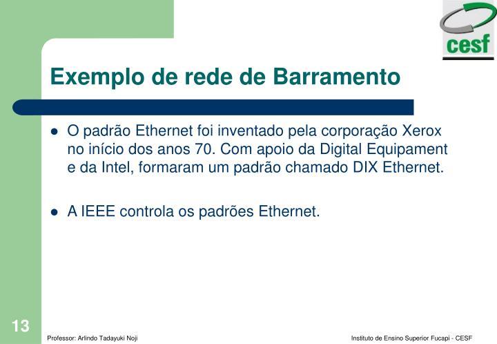 Exemplo de rede de Barramento