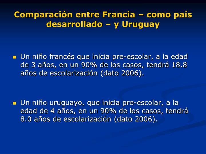 Comparación entre Francia – como país desarrollado – y Uruguay