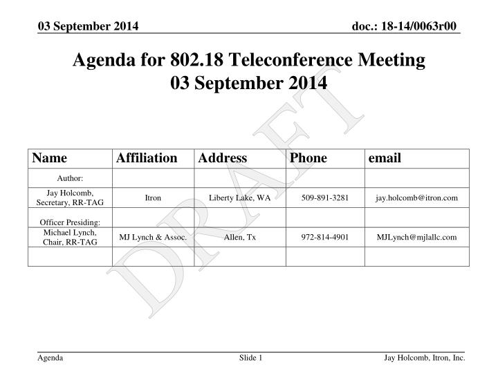 Agenda for 802.18 Teleconference Meeting