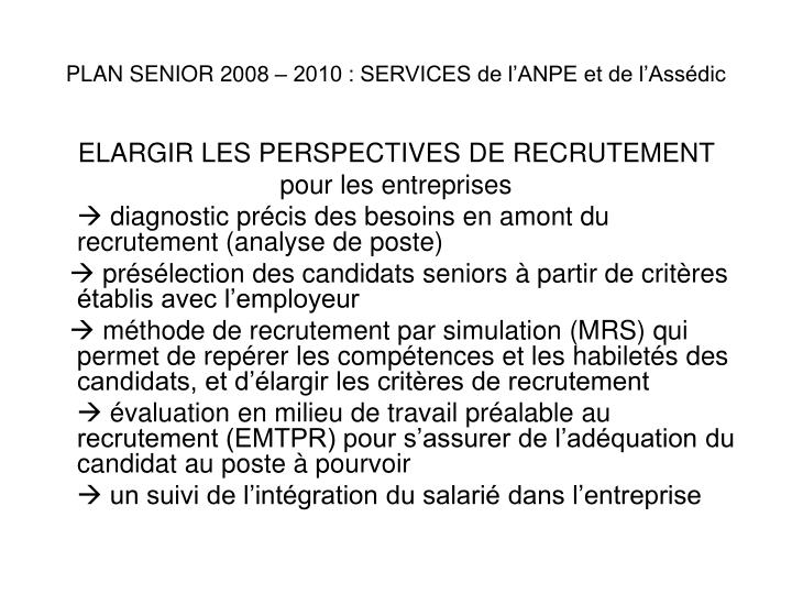 Plan senior 2008 2010 services de l anpe et de l ass dic1