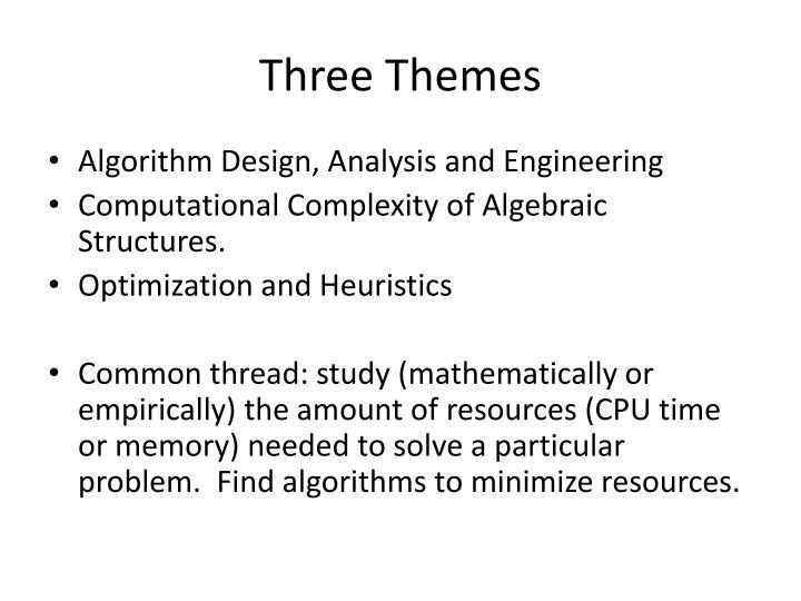 Three Themes