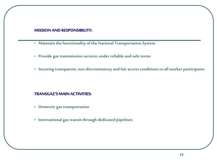 MISSION AND RESPONSIBILITY:
