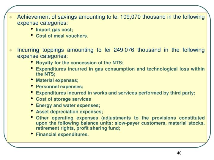 Achievement of savings amounting to lei 109,070 thousand in the following expense categories