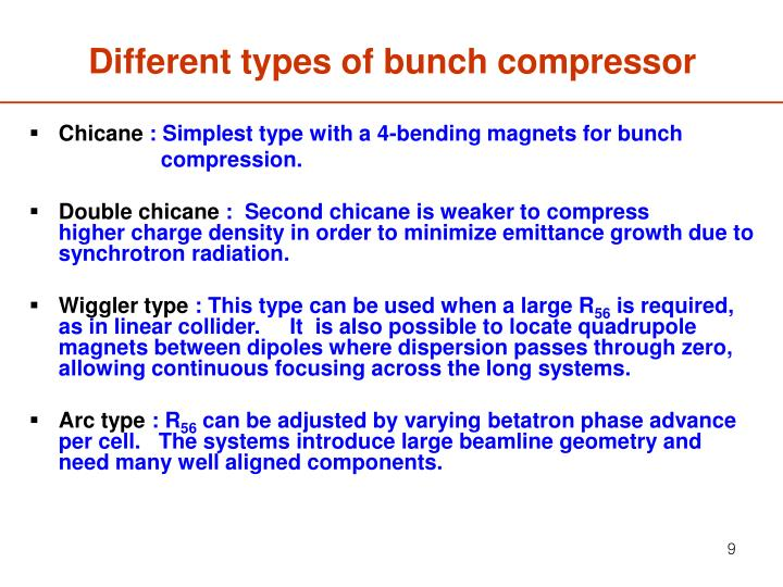 Different types of bunch compressor