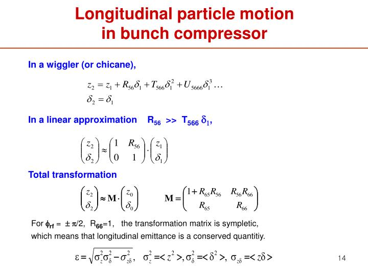 Longitudinal particle motion