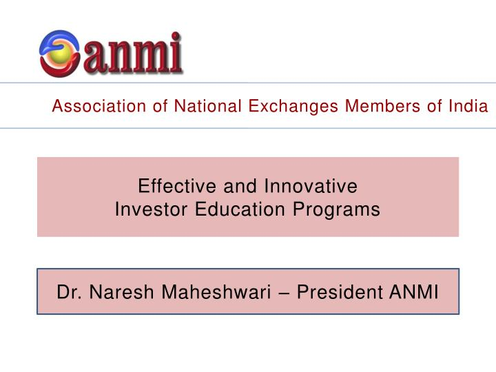 Association of National Exchanges Members of India