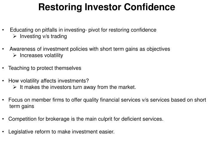 Restoring Investor Confidence