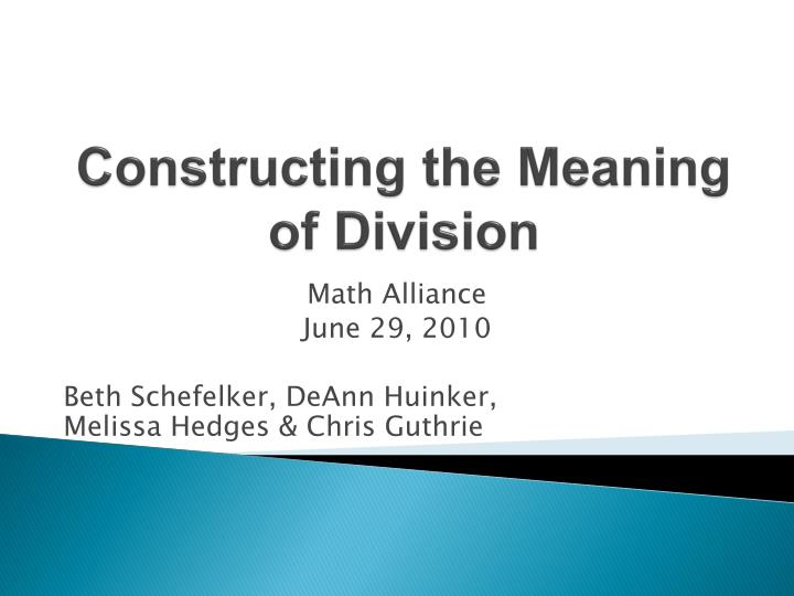 Constructing the meaning of division