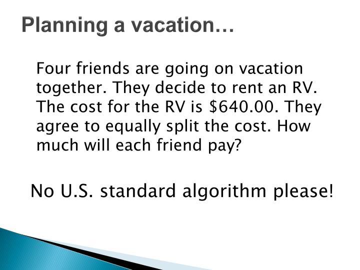 Planning a vacation…