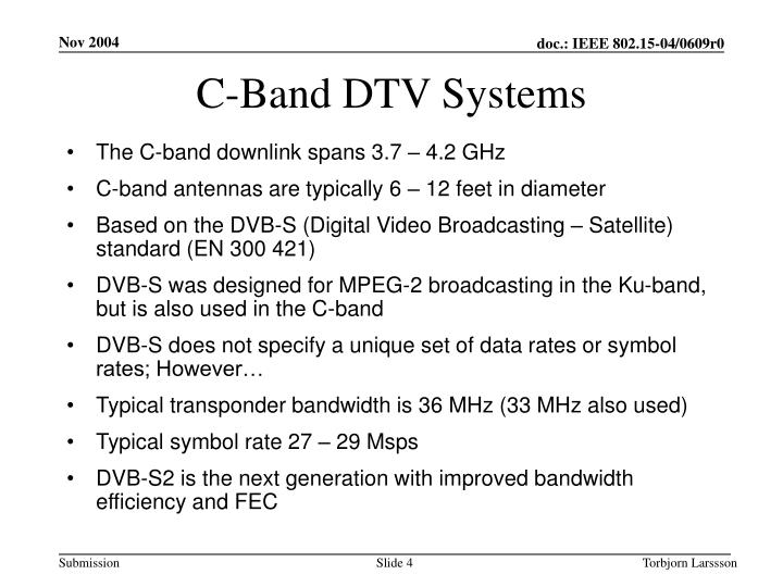 C-Band DTV Systems