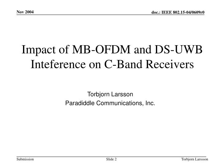Impact of mb ofdm and ds uwb inteference on c band receivers