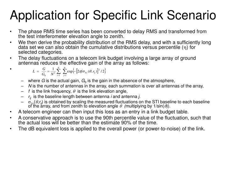Application for Specific Link Scenario