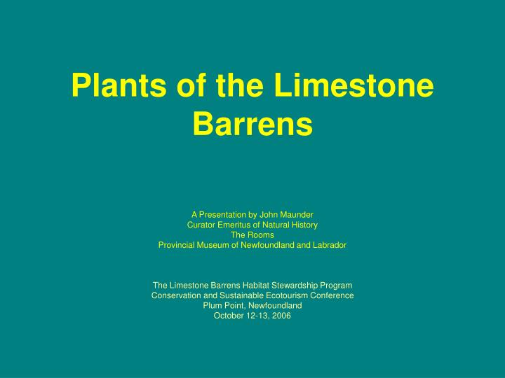 Plants of the Limestone Barrens