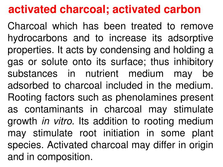 activated charcoal;