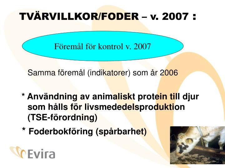 TVÄRVILLKOR/FODER – v. 2007