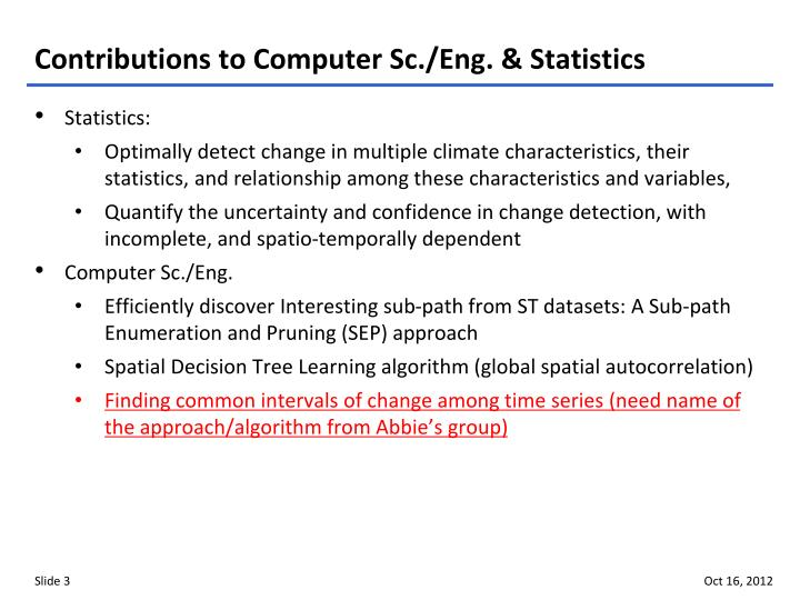 Contributions to Computer Sc./Eng. & Statistics