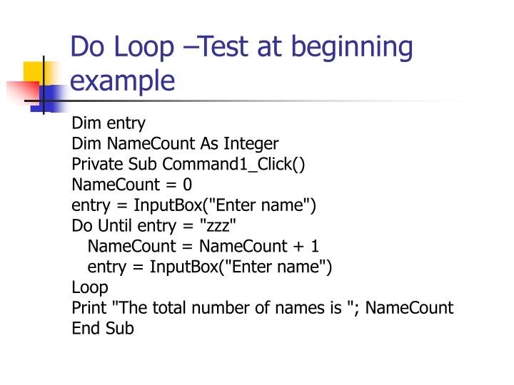 Do Loop –Test at beginning example