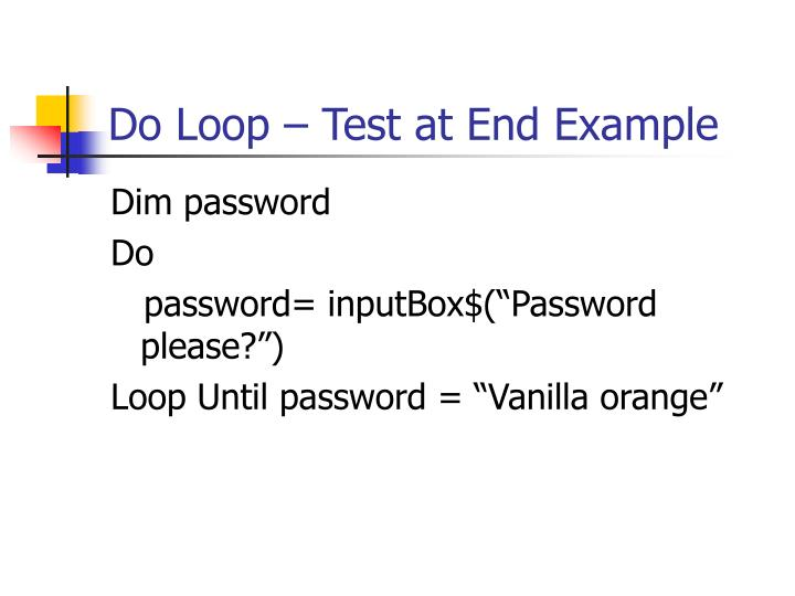 Do Loop – Test at End Example