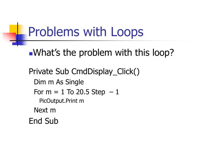 Problems with Loops