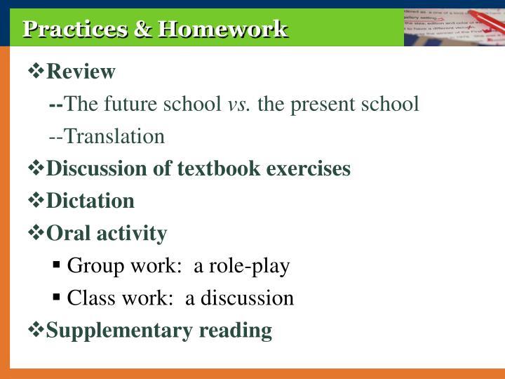 Practices & Homework