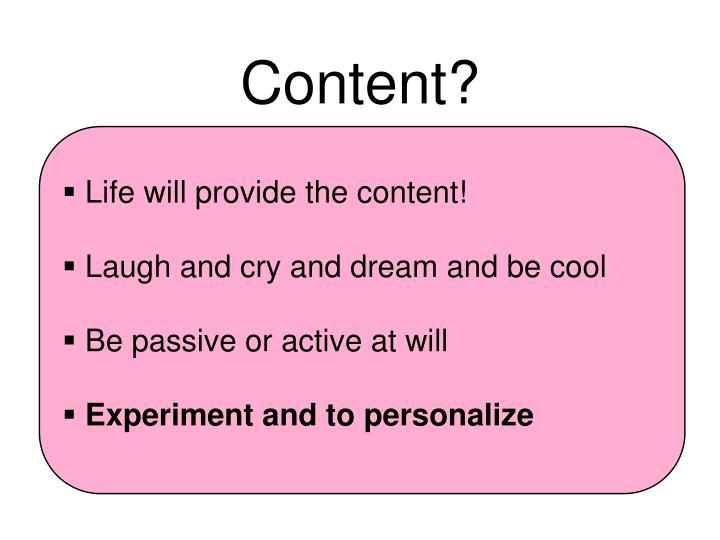 Content?