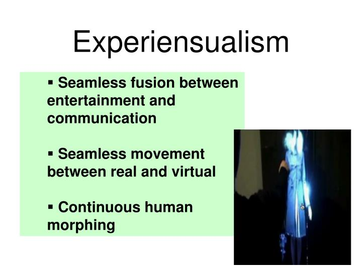 Experiensualism