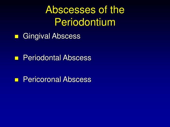 Abscesses of the Periodontium