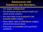 adolescents with substance use disorders