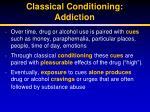 classical conditioning addiction
