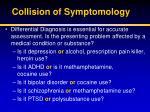 collision of symptomology