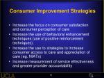 consumer improvement strategies