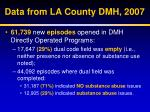 data from la county dmh 2007